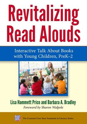Revitalizing Readalouds: Interactive Talk About Books With Young Children